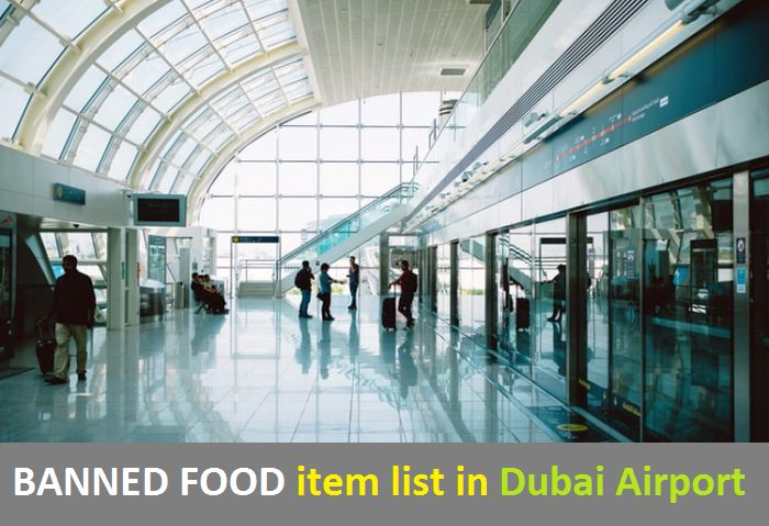 List of Banned food items in Dubai Airport
