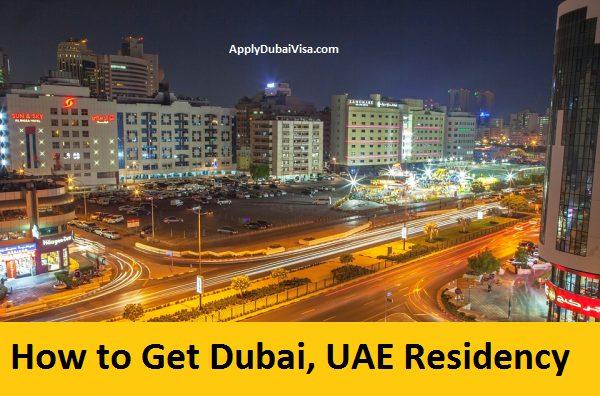 HOw to get Dubai Residency Visa